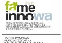 FAME INNOWA 2015, Feria de tecnología agrícola y agronegocios del Mediterráneo