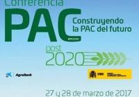 """Los próximos días 27 y 28 de marzo se celebrará en Madrid la Conferencia """"Construyendo la PAC del futuro"""""""