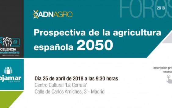 El próximomiércoles 25 de abrilse celebrará el foro'Prospectiva de la agricultura española 2050', organizado por Cajamar Caja Rural