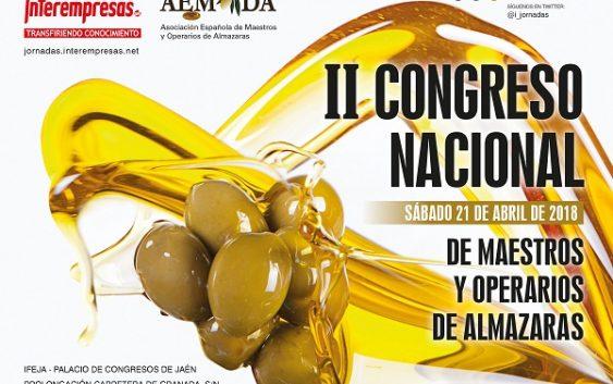 El próximo 21 de abril se celebrará el II Congreso Nacional de Maestros y Operarios de Almazaras en Jaén