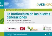 II Simposio de Agricultura Ecológica – La horticultura de las nuevas generaciones en El Ejido (Almería)