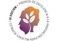 """Ampliado el plazo de presentación de candidaturas a la IX edición de los """"Premios de Excelencia a la Innovación para Mujeres Rurales"""""""