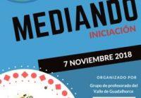 Este miércoles 7 de noviembre se celebra la XVII Edición de MEDIANDO Iniciación en Málaga
