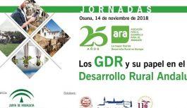 """ARA organiza la jornada """"Los GDR y su papel en el Desarrollo Rural Andaluz"""" que se celebra en Osuna el 14 de noviembre"""