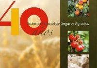 """El Ministerio de Agricultura edita la publicación """"40 años del Sistema Español de Seguros Agrarios"""""""