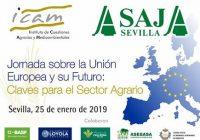 """Sevilla acoge el 25 de enero la Jornada """"La Unión Europea y su Futuro: Claves para el sector agrario"""""""