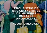Ronda acoge los días 20 y 21 de febrero un Encuentro de Organizaciones de Mujeres Rurales Andaluzas