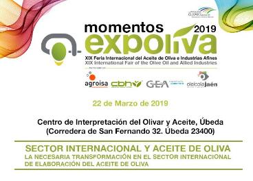 """El quinto """"Momento Expoliva"""" se centra en la internacionalización en la elaboración de aceite de oliva"""