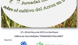 El 27 y 28 de marzo se celebrarán las VII Jornadas Informativas sobre el cultivo del arroz en Isla Mayor