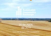 El próximo jueves 25 se celebrará en Sevilla la XI edición de Andalusian Commodity Exchange